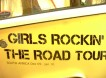 GIRLS ROCKIN THE ROAD TOUR 2009/10